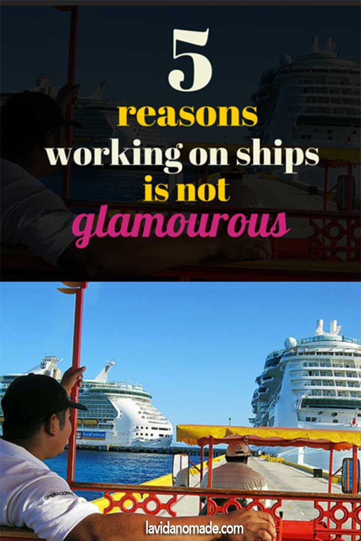 5 reasons working on ships is not glamorous