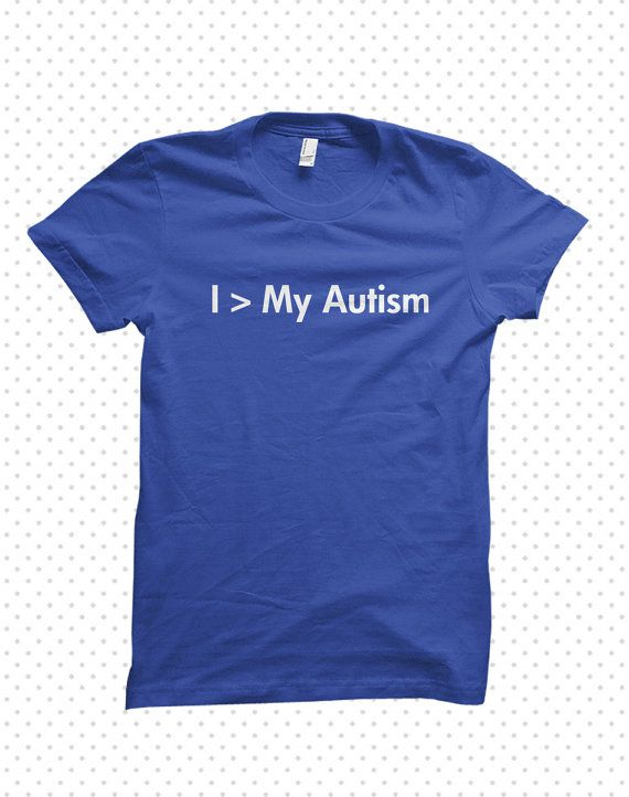 Awesome Autism TShirts Greater Than MADE TO by HandmadeEscapade