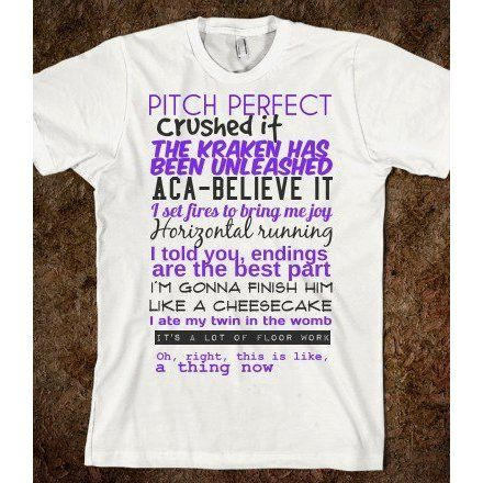 PITCH PERFECT QUOTES ($25.99) omg i need this shirt were do i get it. @Kathryn Whiteside Whiteside Whiteside Leigh Harrell @Emily Schoenfeld Schoenfeld Schoenfeld Corbin @Madeline Fox Fox Fox lovejoy find more women fashion on misspool.com