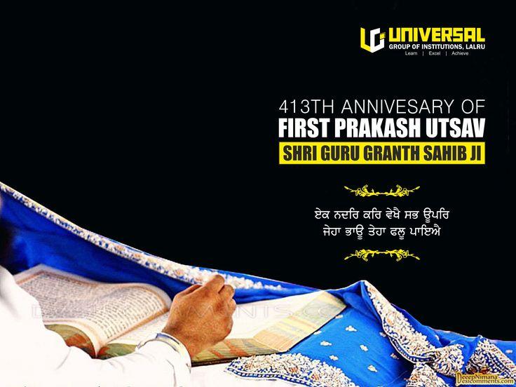 #Prakash #Utsav - #Shri #Guru #Granth #Sahib #Ji Today is the 413th Anniversary of the First Prakash Utsav of Shri Guru Granth Sahib ji.  #UGI #Universal Universal Group of Institutions