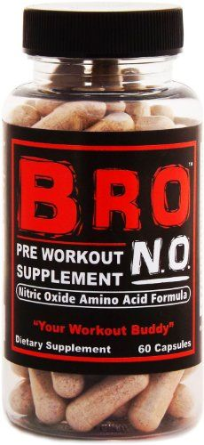 BRO NO PreWorkout Supplement Pills – Top Nitric Oxide Amino Acid Formula – 60 Capsules – The Best NO2 Bodybuilding NO Pre Workout and Post Workout Supplements Complex For Men and Women – Safest and Healthy Way to Burn Fat and Build Muscle Fast
