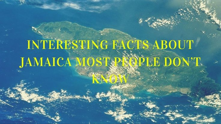24 Interesting Facts about Jamaica most people don't know via @ilovejamaicans