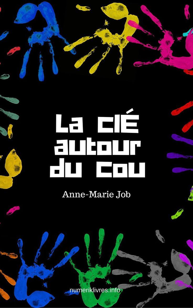 La Clé autour du cou de Anne-Marie Job