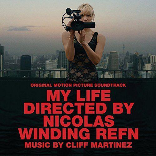 Cliff Martinez - My Life