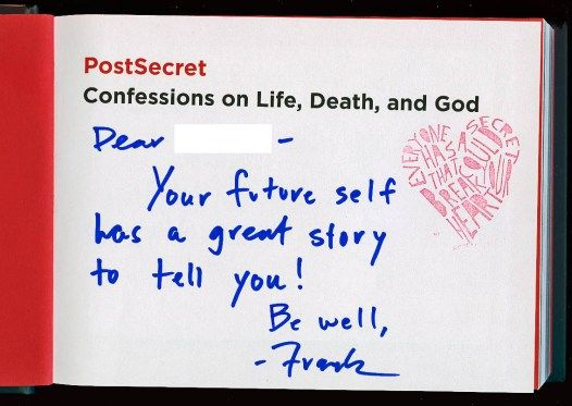 PostSecret - an ongoing community art project, curated online.