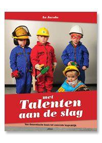 Praktijk en visie: Met Talenten aan de slag
