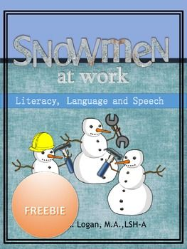 True/False Comprehension Questions for Snowmen at Work by Caralyn BuehnerThis is a sample from the full version: Snowmen At Work - Literacy, Language and Speech