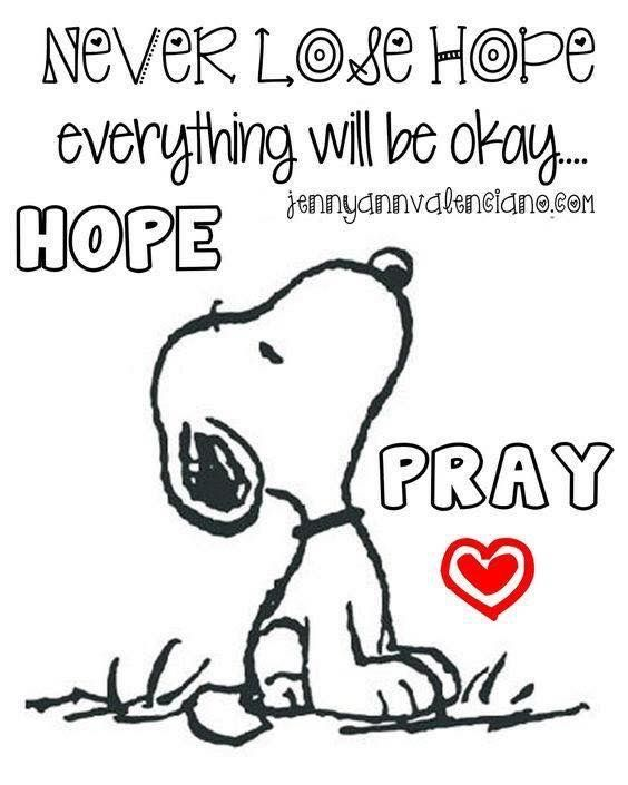 Snoopy never lose hope pray