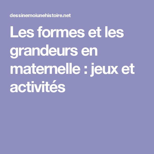 Les formes et les grandeurs en maternelle : jeux et activités