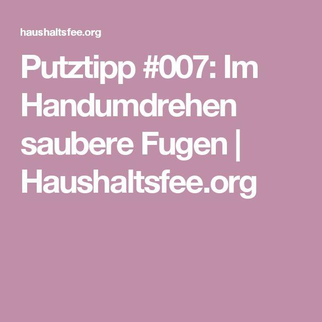 Putztipp #007: Im Handumdrehen saubere Fugen | Haushaltsfee.org