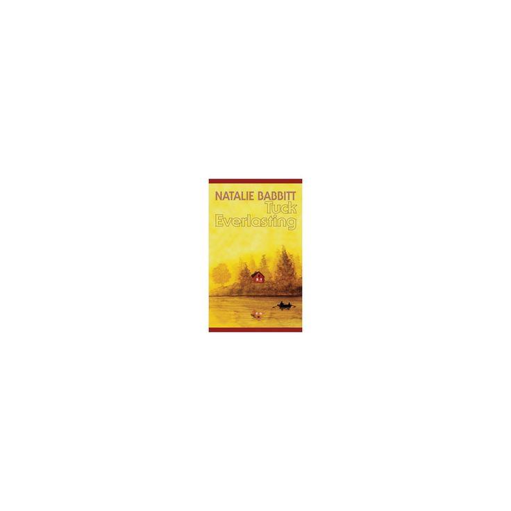 Tuck Everlasting (Large Print) (Hardcover) (Natalie Babbitt)