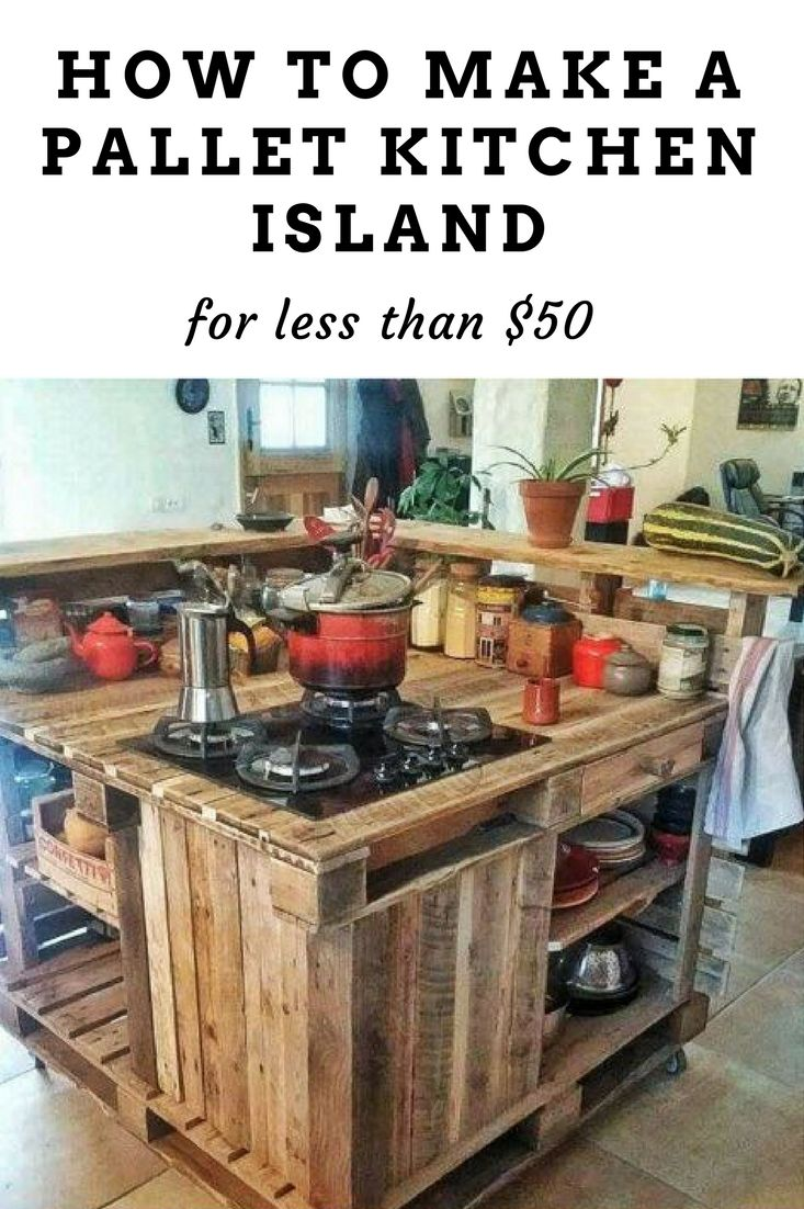 Kitchen island pallet wood - How To Make A Lovely Pallet Island For The Kitchen For Less Than 50