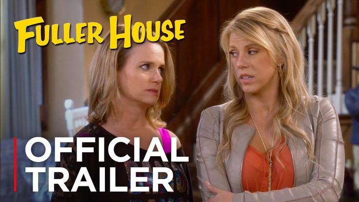 Fuller House | Official Trailer - Season 2 [HD] | Netflix