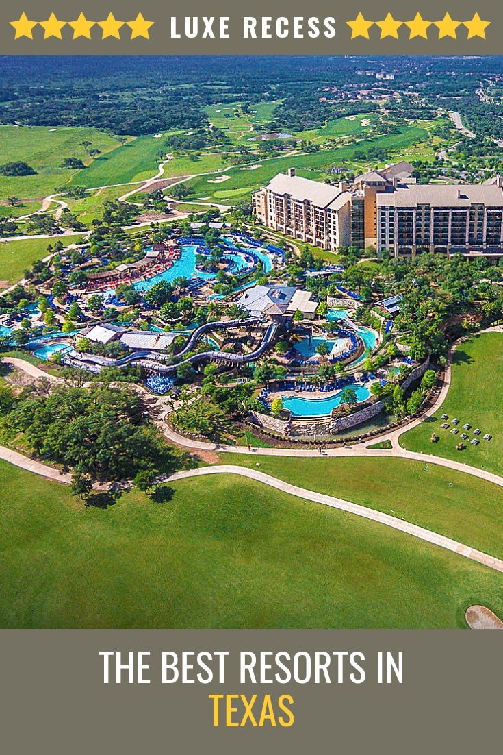 Best Resorts In Texas Dallas Houston San Antonio And Austin Texas Resorts Family Vacations In Texas Kids Vacation