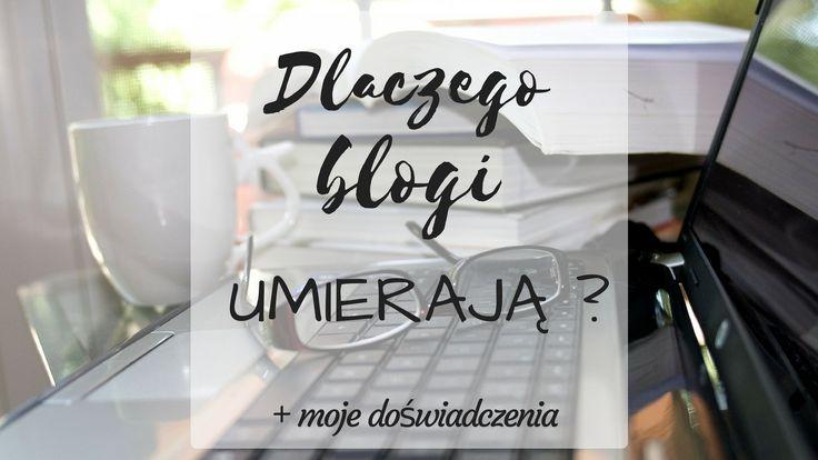 Dlaczego blogi umierają?