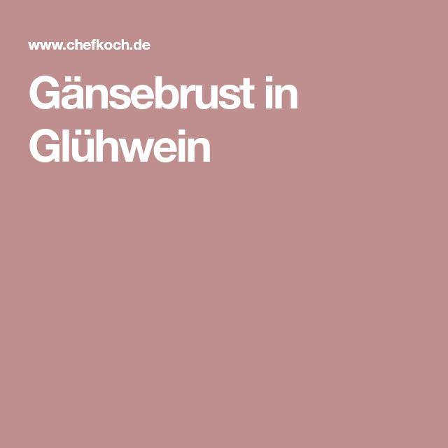 Gänsebrust in Glühwein