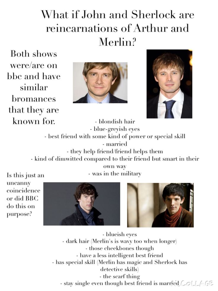 Sherlock and John might be reincarnations of Merlin and Arthur