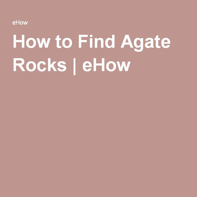 How to Find Agate Rocks | eHow