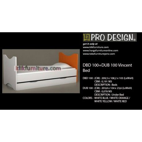Harga Ranjang DBD 100+DUB 100 Pro Design Vincent Condition:  New product  DBD 100 : Ukuran :(CM) : 209,5 x 108,2 x 103 (LxWxH) DESCRIPTION : Beds DUB 100 : Ukuran (CM) : 203,8 x 104 x 23,6 (LxWxH) DESCRIPTION : Under Bed Tersedia warna : WHITE BLUE / WHITE ORANGE / WHITE YELLOW / WHITE RED