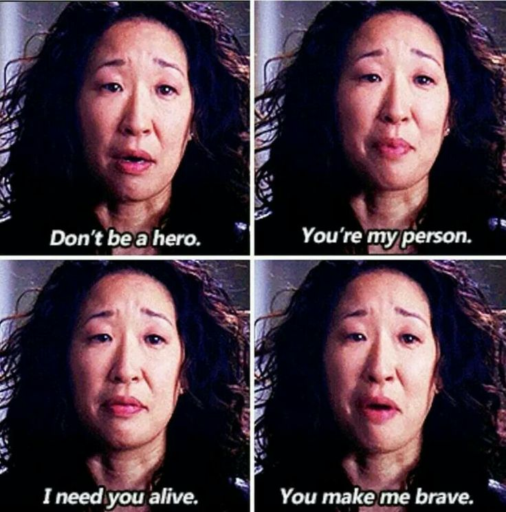 """""""Don't be a hero. You're my person. I need you alive. You make me brave."""" Cristina Yang to Meredith Grey, Grey's Anatomy Season 10 finale quotes"""