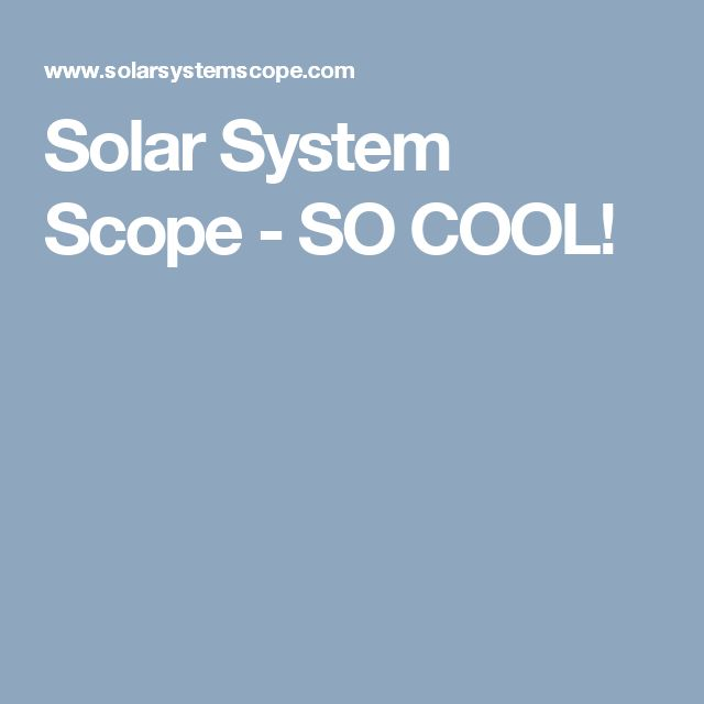 Solar System Scope - SO COOL!