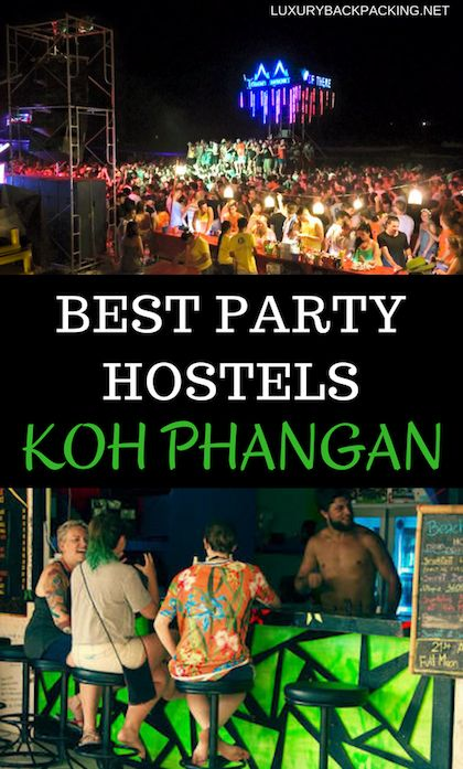 The Best Party Hostels on Koh Phangan for the Full Moon Party and More.
