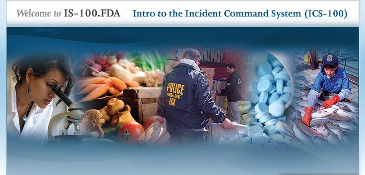 Welcome to IS-100.FDA - Intro to Incident Command System (ICS 100) for FDA