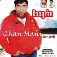 Artist : Ricky Man, Balvir Ragni  Album : Chan Mahi Tracks : 10 Rating : 5.5000 Released : 2013  Tag's : Punjabi, Chan Mahi - Punjabi Music, Chan Mahi - Ricky Man album download, Chan Mahi - Ricky Man full album download, Chan Mahi - Ricky Man album download mp3, Chan Mahi - Ricky Man mp3 album download, Chan Mahi by Ricky Man, Chan Mahi-Ricky Man, Chan Mahi-Ricky Man Download, Chan Mahi - Ricky Man,   http://music.raag.fm/Punjabi/songs-38488-Chan_Mahi-Ricky_Man