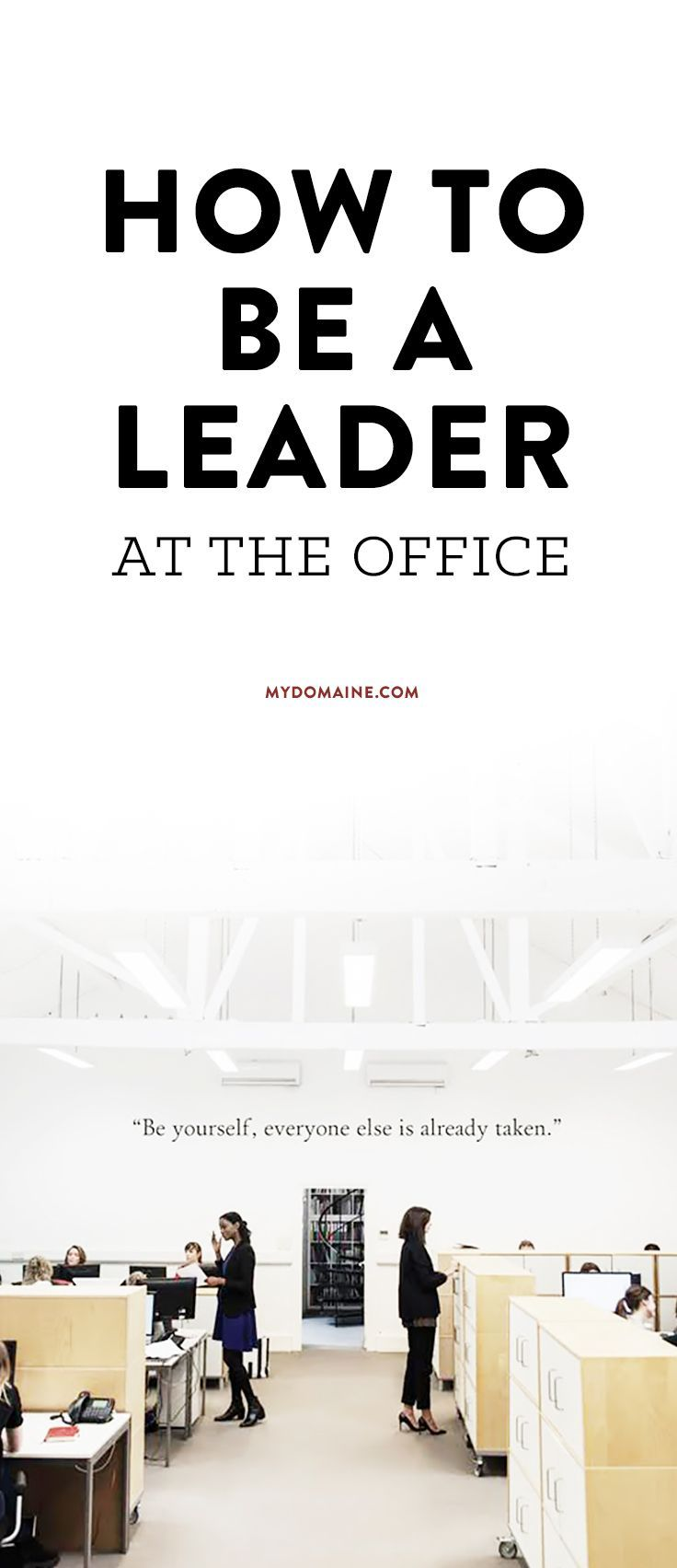 Make yourself known at work by following these leadership tips