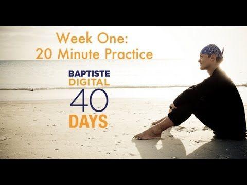 Baptiste 40 Days To Personal Revolution Program: Week One 20 Minute Yoga Practice