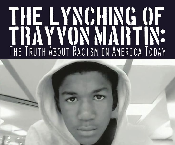 Racism Today | ... Lynching of Trayvon Martin: The Truth About Racism in America Today