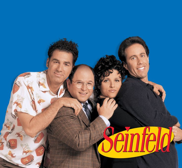 Seinfield. 80s and 90s show that dominated thursday night tv for years. These unforgetable characters made us laugh and the situations they got into were other worldly. My favorite was Soup Nazi and then who could forget George and Susan getting married and she died from poison glue on the stamps?