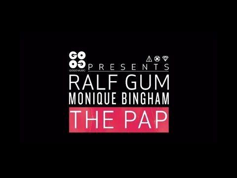 Ralf GUM feat. Monique Bingham – The Pap (Official Music Video) - GOGO M...