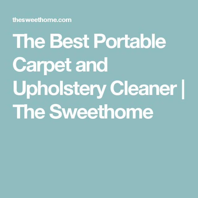 Sofa Sale The Best Portable Carpet and Upholstery Cleaner
