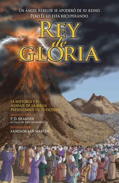 Rey de gloria / King of Glory: Un Angel Rebelde Se Apodero De Su Reino. Pero El Lo Esta Recuperando.