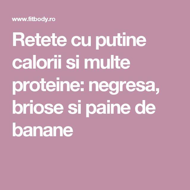 Retete cu putine calorii si multe proteine: negresa, briose si paine de banane