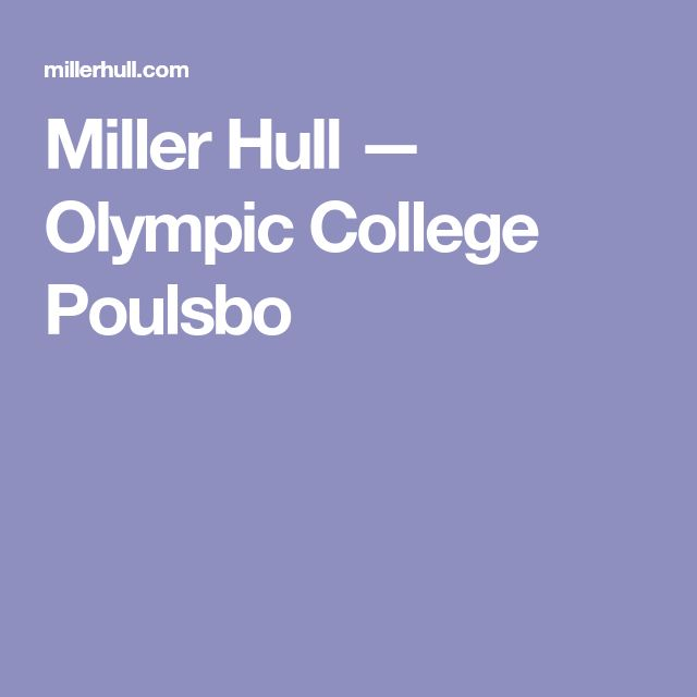 Miller Hull —Olympic College Poulsbo
