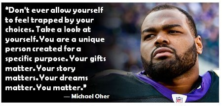 michael-oher #quote #inspirational