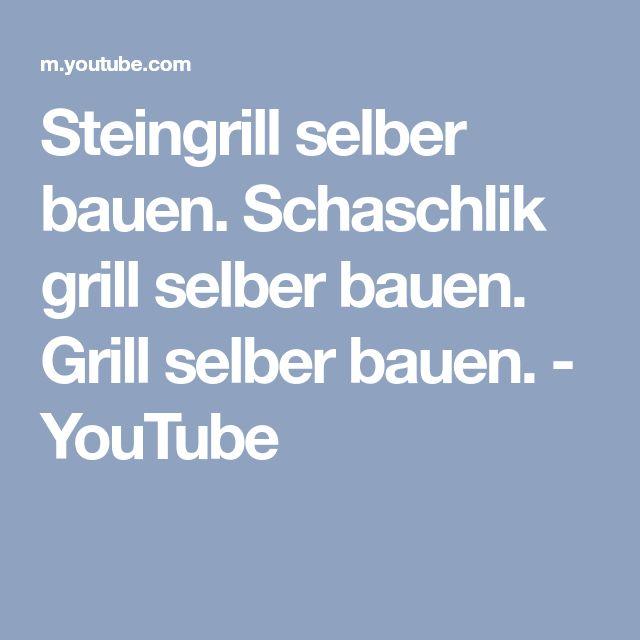 Steingrill selber bauen. Schaschlik grill selber bauen. Grill selber bauen. - YouTube
