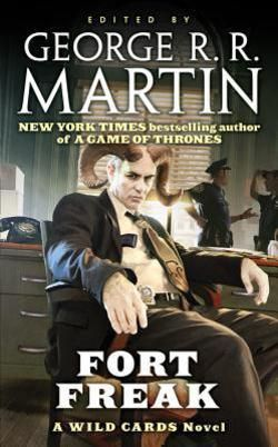Fort Freak by George R. R. Martin; Melinda M. Snodgrass; Paul Cornell; David Anthony Durham (Mass Market Paperback): Booksamillion.com: Books