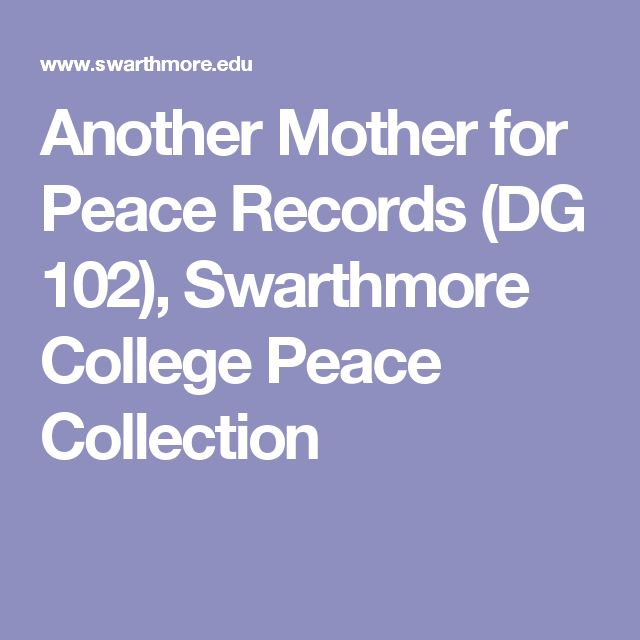 Another Mother for Peace Records  (DG 102), Swarthmore College Peace Collection
