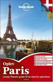 Oplev Paris af Lonely Planet, ISBN 9788771480047
