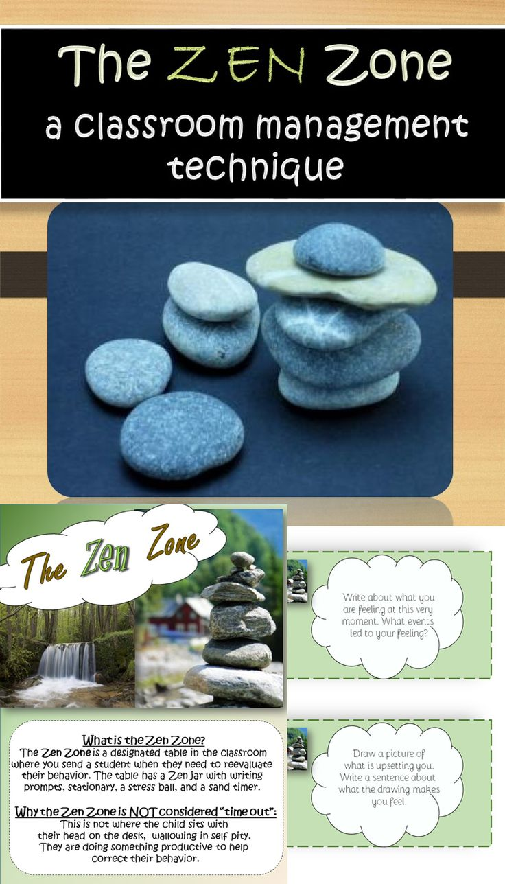 What is the Zen Zone?  The Zen Zone is a behavior management tool and is a designated table in the classroom where you send a student to reevaluate behavior.  At this table you will have a Zen jar (label included) with writing prompts (also included).