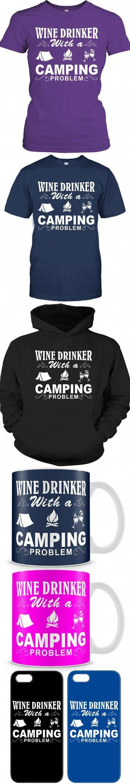 Wine drinker with a camping problem Camping glamping, Go