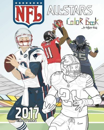 NFL All Stars 2017: Coloring and Activity Book for Adults and Kids: feat. Ezekiel Elliott, Tom Brady