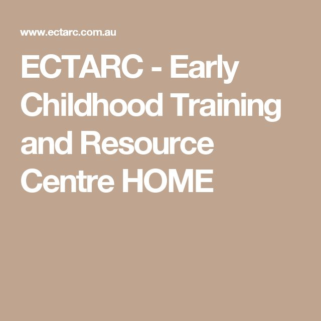 ECTARC - Early Childhood Training and Resource Centre HOME