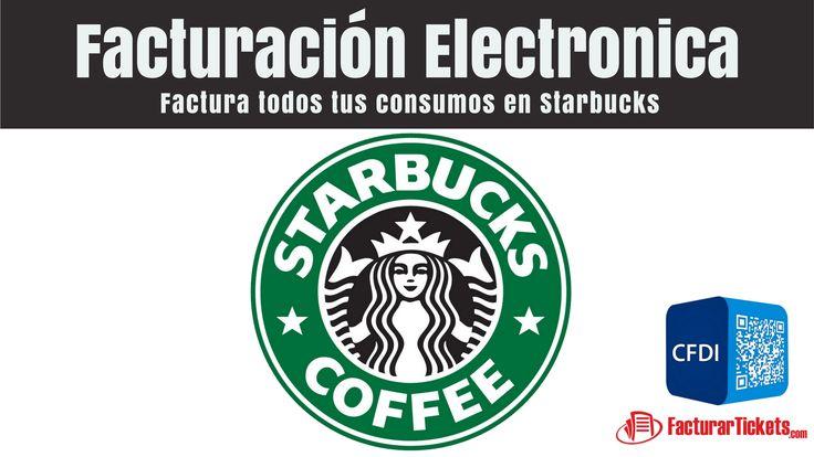 Starbucks Facturacion Electronica en linea