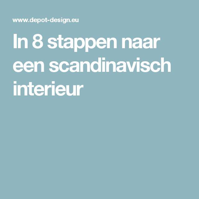 In 8 stappen naar een scandinavisch interieur