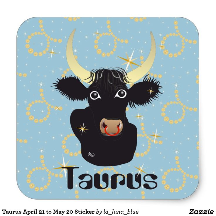 Taurus April 21 to May 20 Sticker