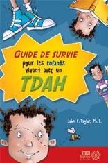 Livre guide de survie pour les enfants vivant avec le TDAH;